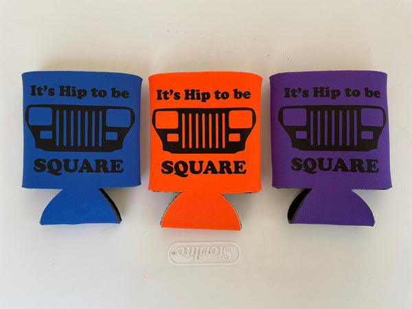 Hip to be Square Can Koozie