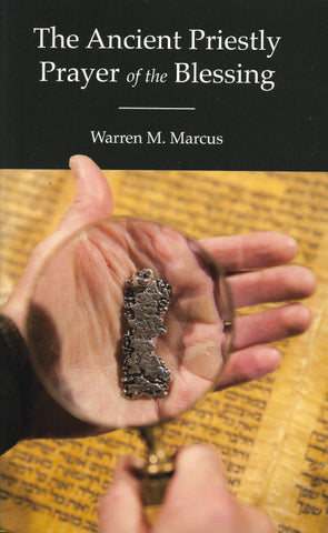 The Ancient Priestly Prayer of the Blessing Special Offer