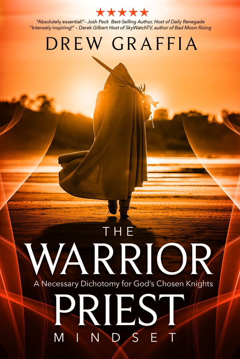 The Warrior Priest Mindset: A Necessary Dichotomy for God's Chosen Knights