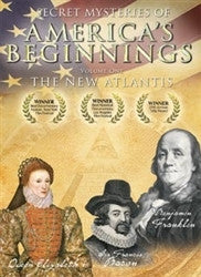 Secret Mysteries of America's Beginnings Vol 1: The New Atlantis