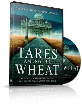Tares Among the Wheat