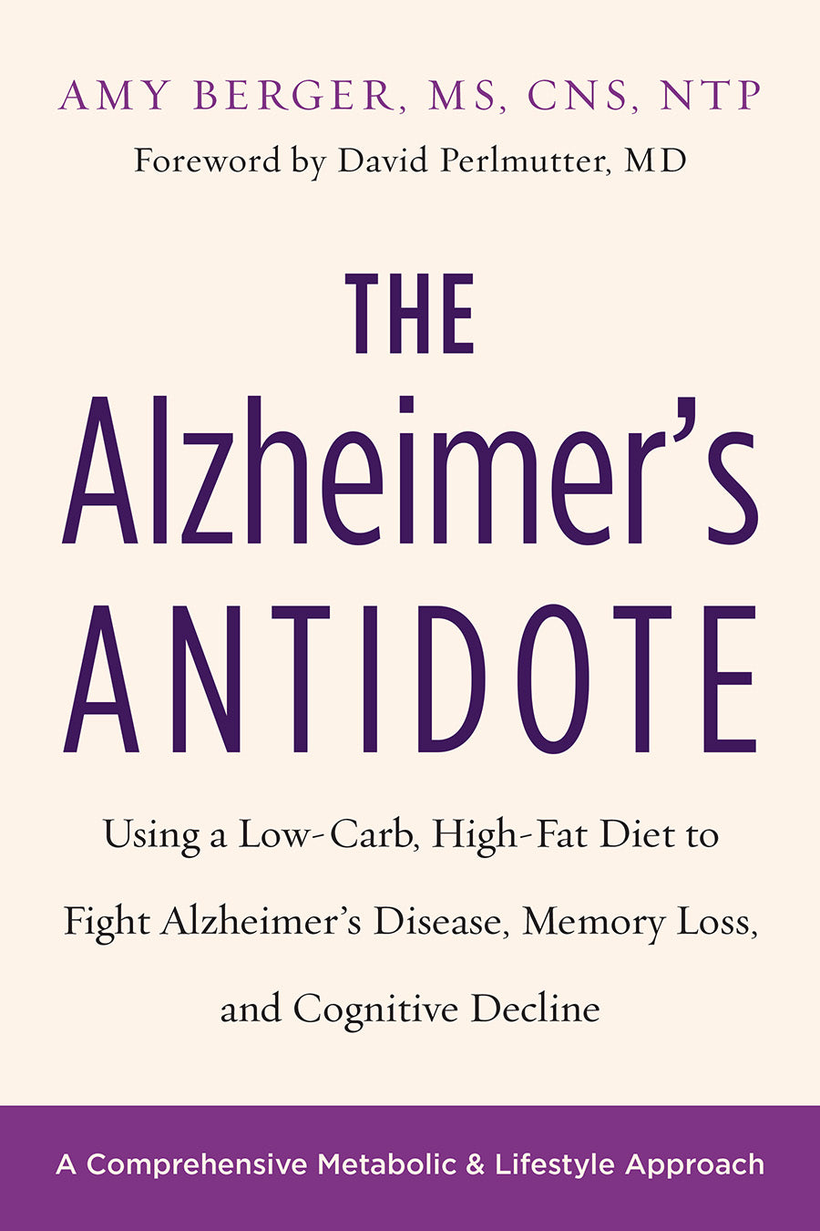 The Alzheimer's Antidote