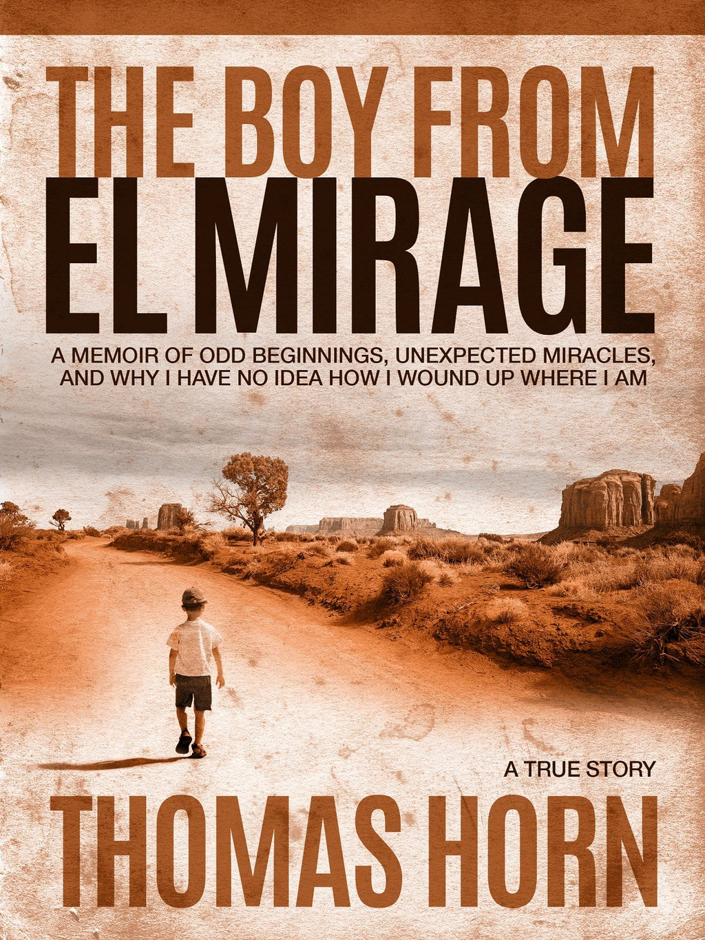 The Boy From El Mirage