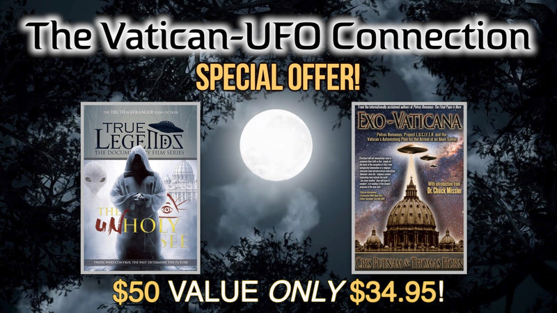 The Vatican-UFO Connection Special offer