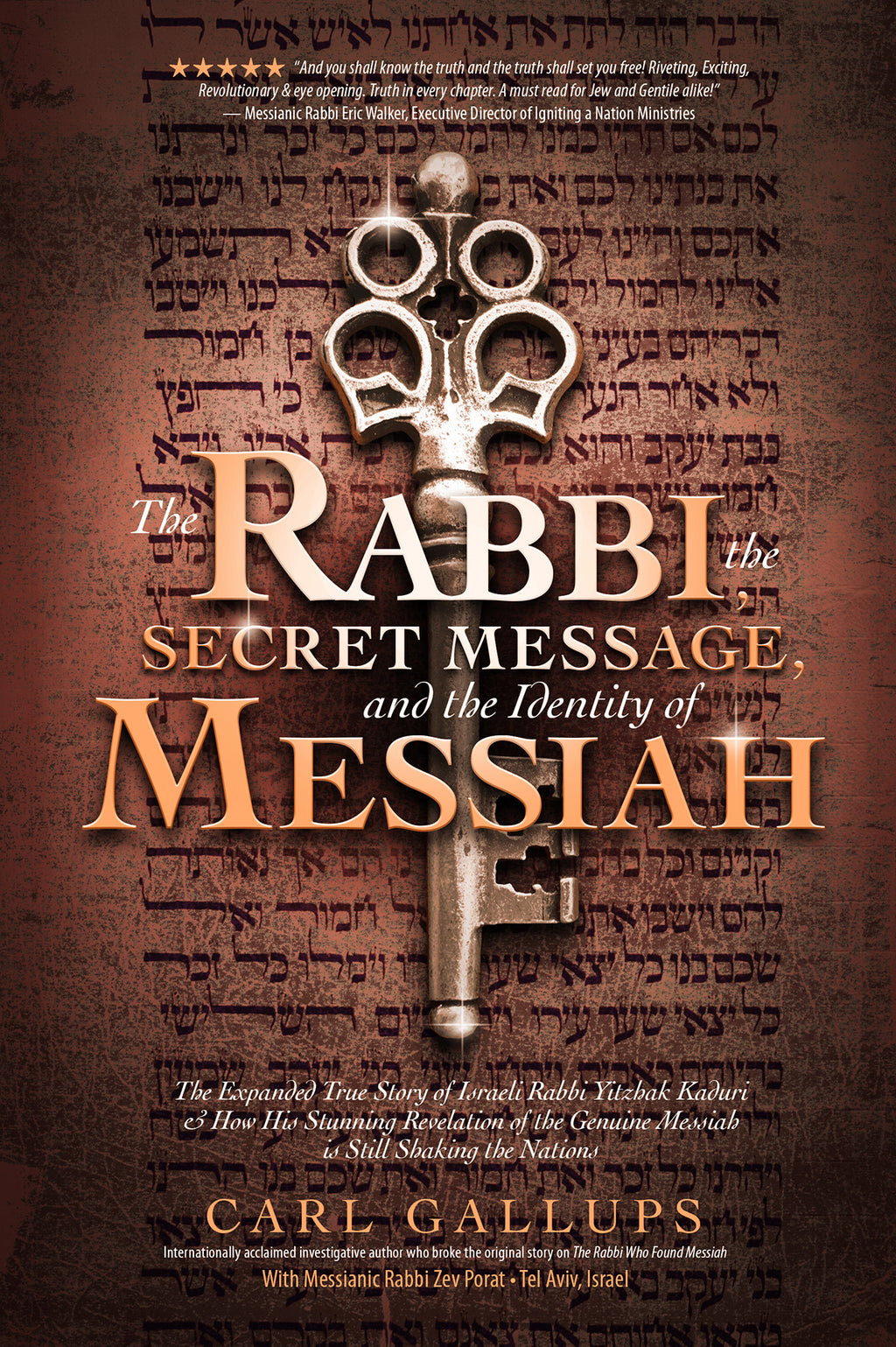 The Rabbi, the Secret Message, and the Identity of Messiah