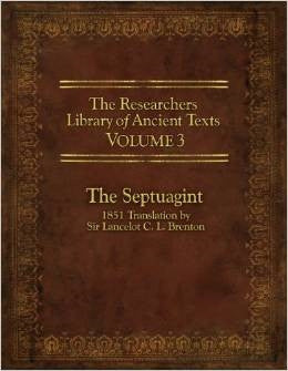 The Researchers Library of Anceint Texts Volume 3: The Septuagint