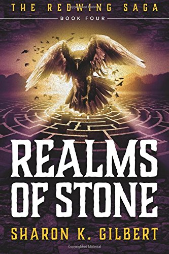 Realms of Stone: Volume 4 in The Redwing Saga