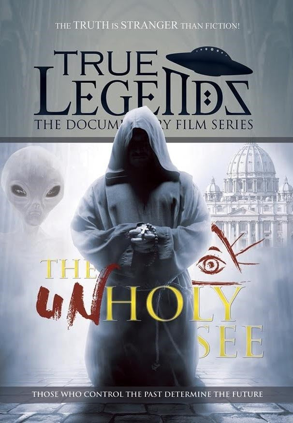 True Legend Documentary: The UnHoly See