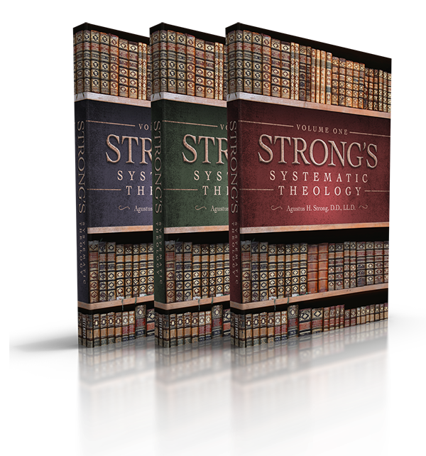 Strong's Systematic Theology 3 Volume Set
