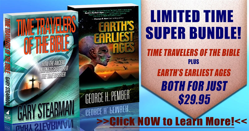 Time Travelers of the Bible & Earth's Earliest Age Special