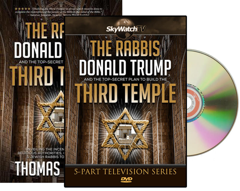 The Rabbis, Donald Trump, and the Top Secret Plan to Build the Third Temple with FREE Companion DVD