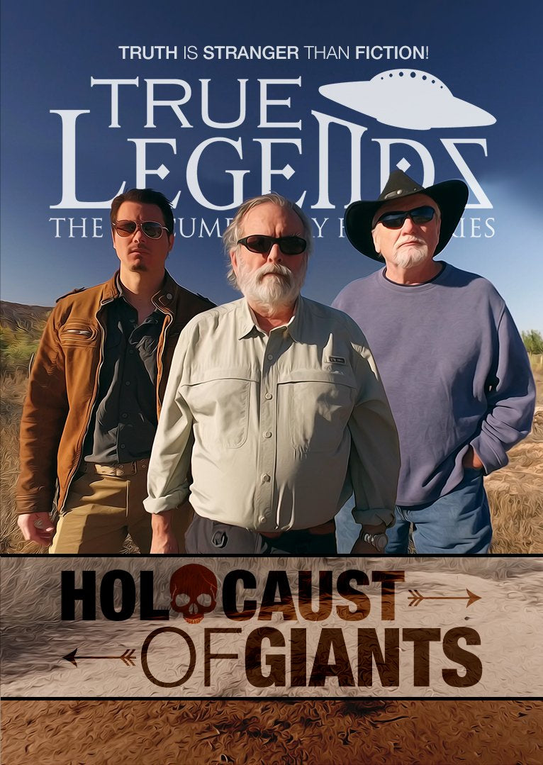 True Legend Documentary: Holocaust of Giants