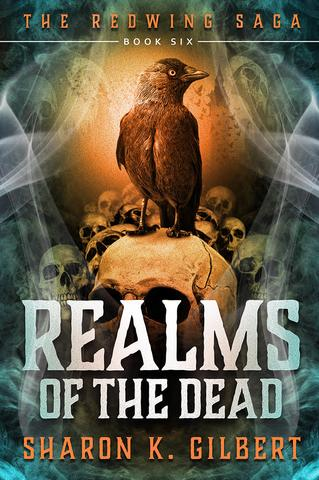 The Redwing Saga Volume 6 : Realms of the Dead