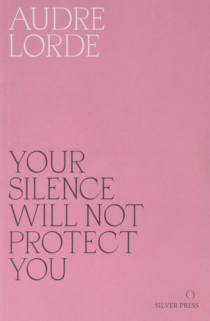 Your Silence Will Not Protect You