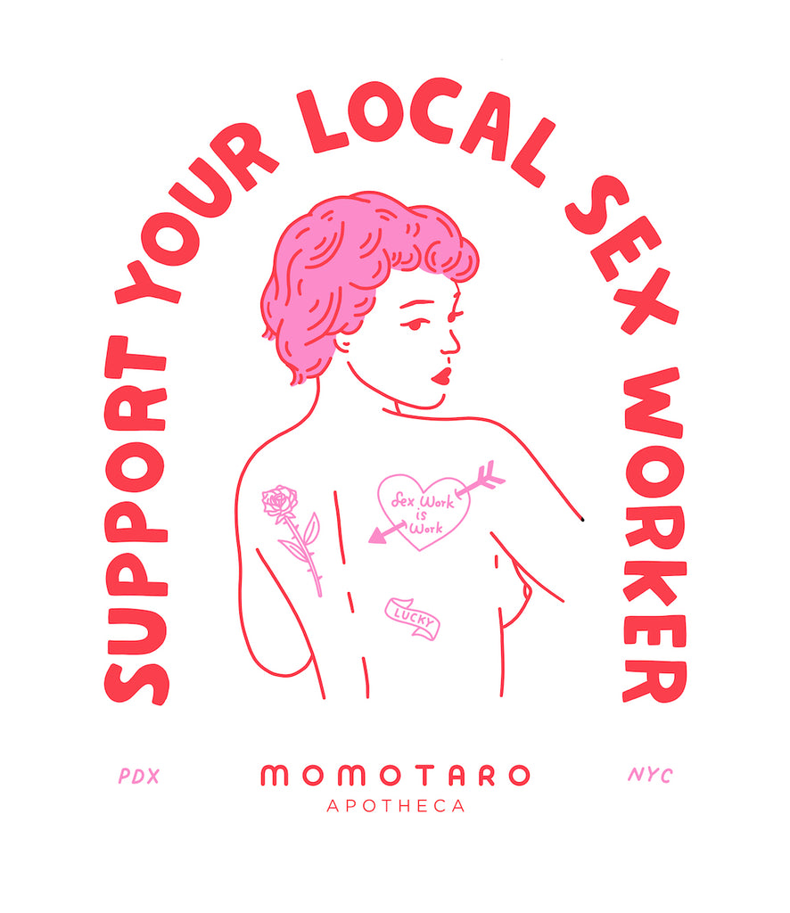 Support Your Local Sex Worker
