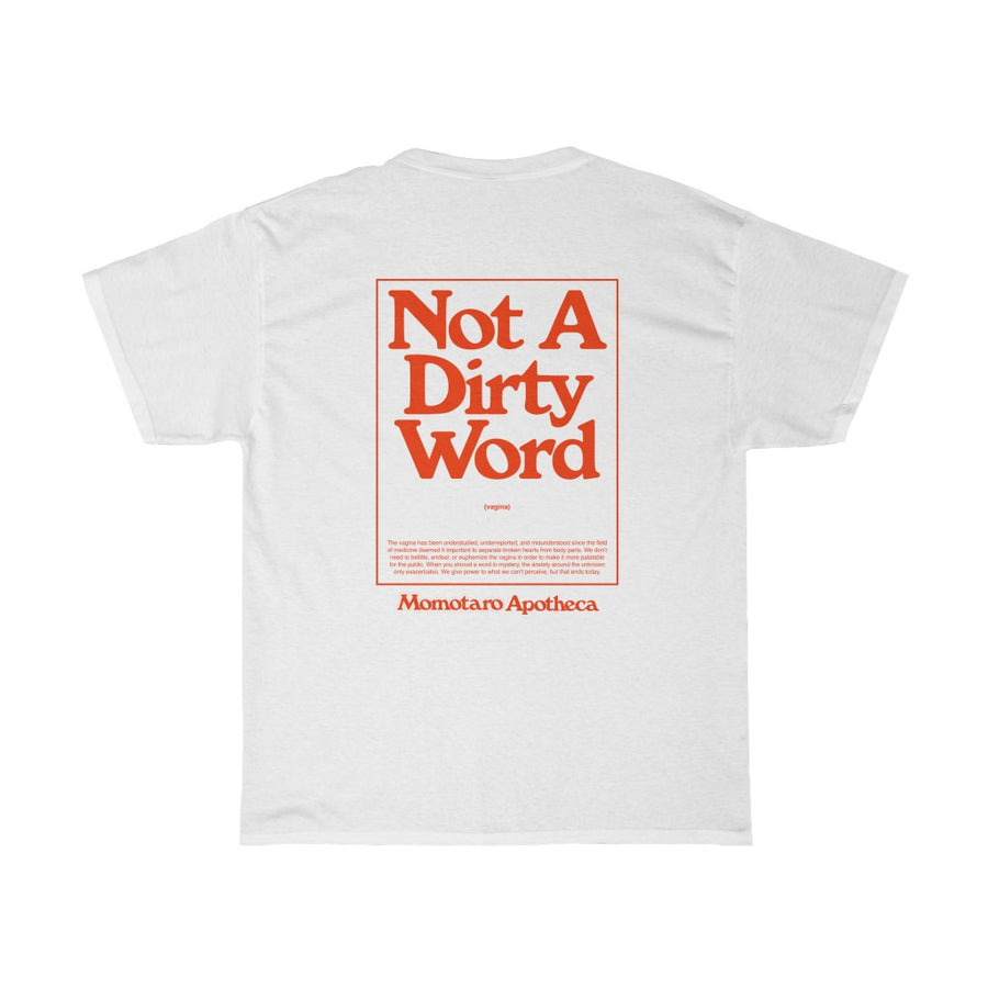 Not A Dirty Word Cotton Tee