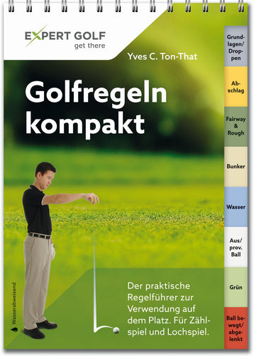 Golfregeln kompakt - Y.C. Ton-That 2016-2019 - City Golf Shop by Andrej Kübli