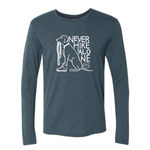 Never Hike Alone Long Sleeve- Indigo