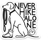 Never Hike Alone Sticker