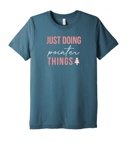 Just Doing Pointer Things Tee - Pre Order