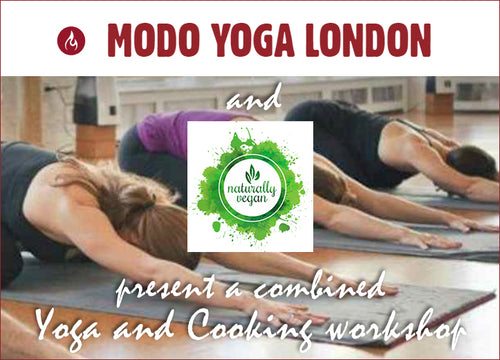 NATURALLY VEGAN AND MODO YOGA combined YOGA & COMFORT FOOD CLASSICS COOKING WORKSHOP - Sunday, March 22, 2020 11:30am-2:30pm