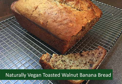 Naturally Vegan Sweets - Toasted Walnut Banana Bread