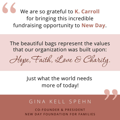 New Day Foundation for Families Gina Kell Spehn K. Carroll Accessories