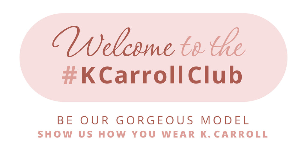 Be Our Gorgeous Model • Show Us How YOU Wear K. Carroll