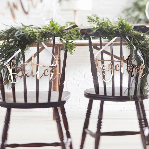 "Rose Gold "" Better Together "" Chair Signs"