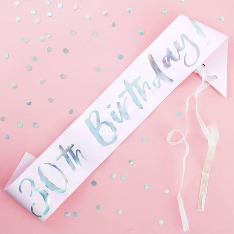 Pink Iridescent 30th Birthday Sash - HoorayDays