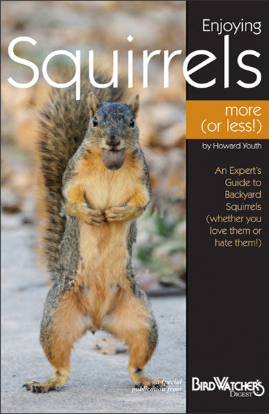Learn how to repel squirrels or attract them to your backyard with this squirrel information booklet from Bird Watcher's Digest.