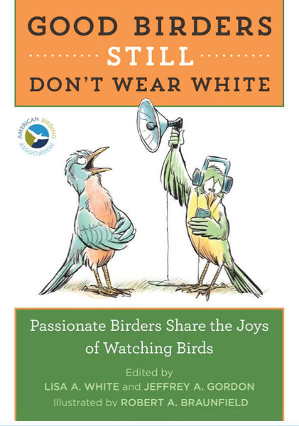 Good Birders STILL Don't Wear White