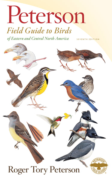 Shop the Peterson Field Guide to Birds of Eastern and Central North America, Seventh Edition, at Redstart Birding.