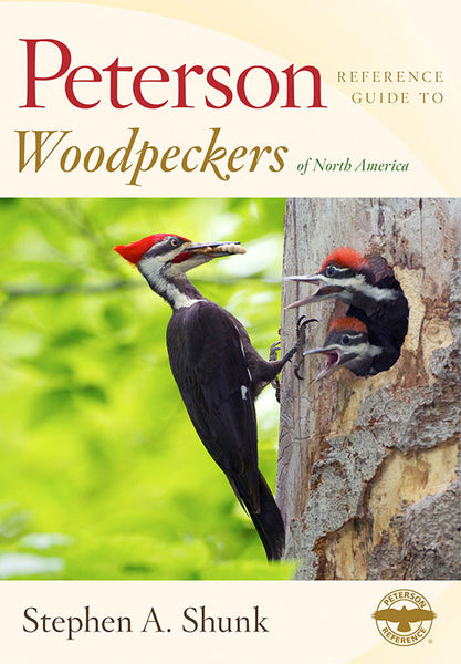 Peterson Reference Guide to Woodpeckers of North America