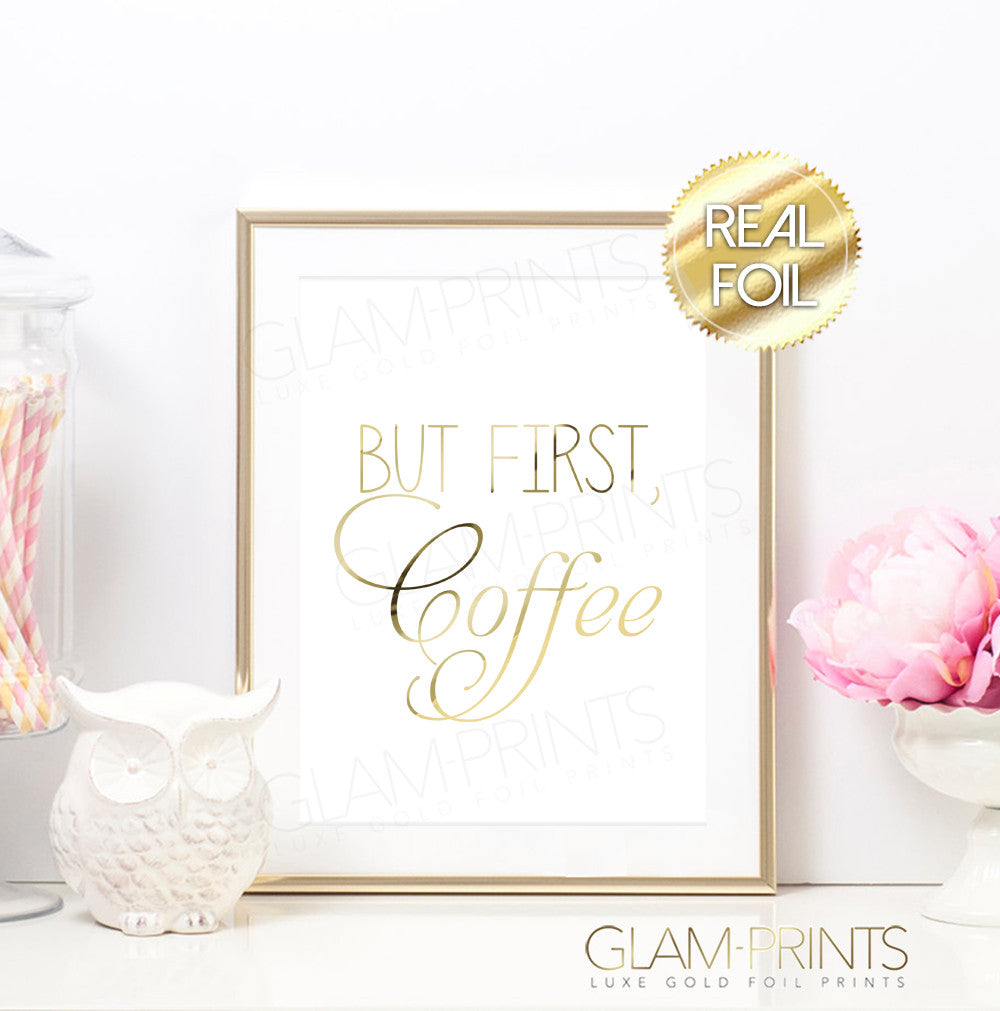 But First Coffee Morning Routine Gold Foil Print
