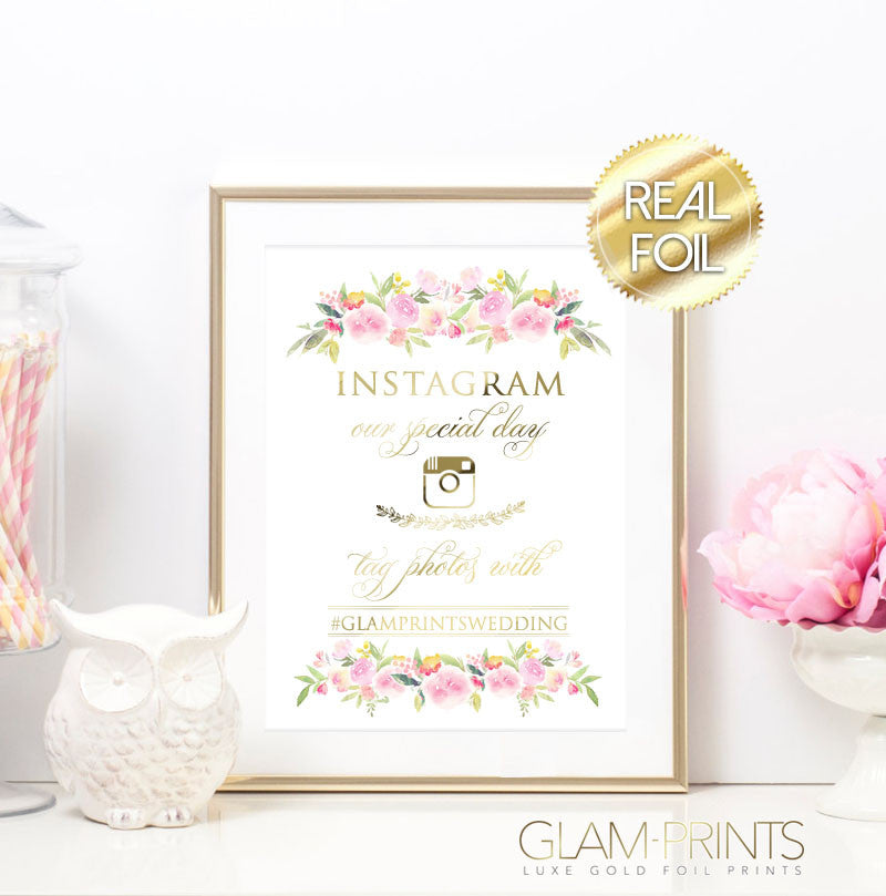Elegant Floral Instagram Hashtag Wedding Sign Gold Foil Print