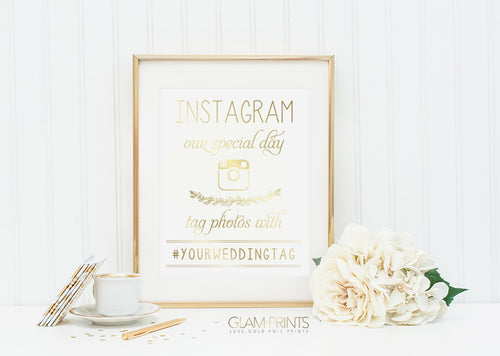 Instagram Our Special Day Hashtag Wedding Gold Foil Print