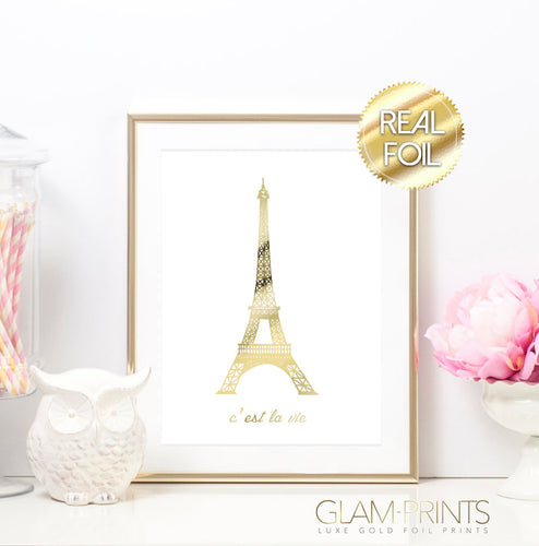 Cest la Vie Eiffel Tower Gold Foil Art Print
