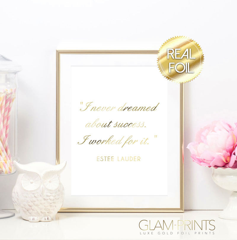 Success Estee Lauder Quote Gold Foil Print