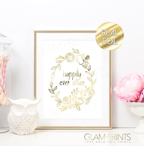 Happily Ever After Floral Gold Foil Print