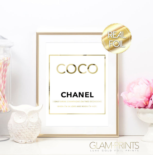 Coco Chanel I Only Drink Champagne On Two Occasions Gold Foil Wall Print