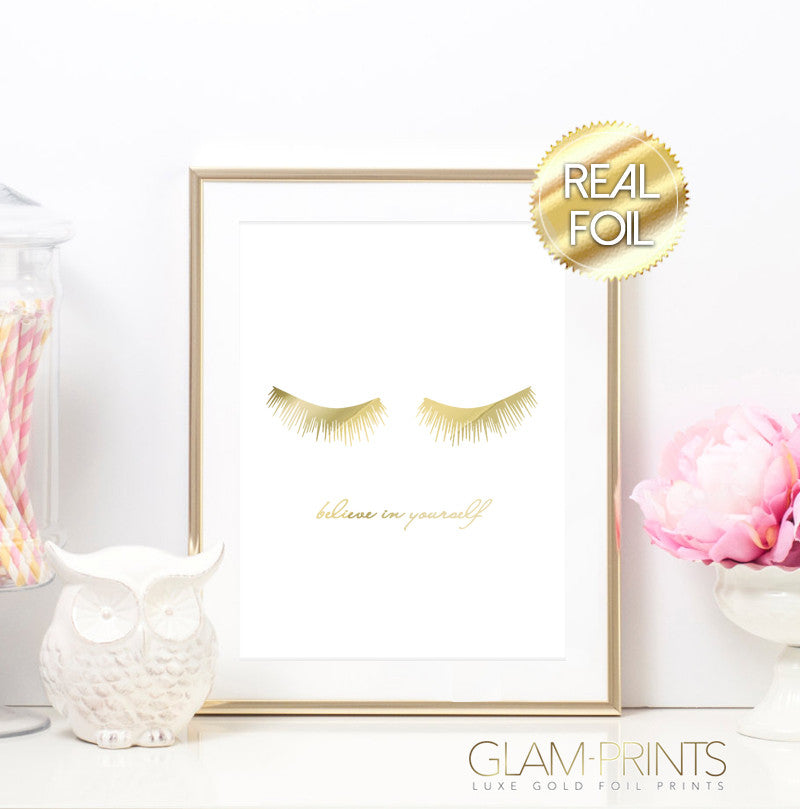 Lashes Believe in Yourself Gold Foil Art Print
