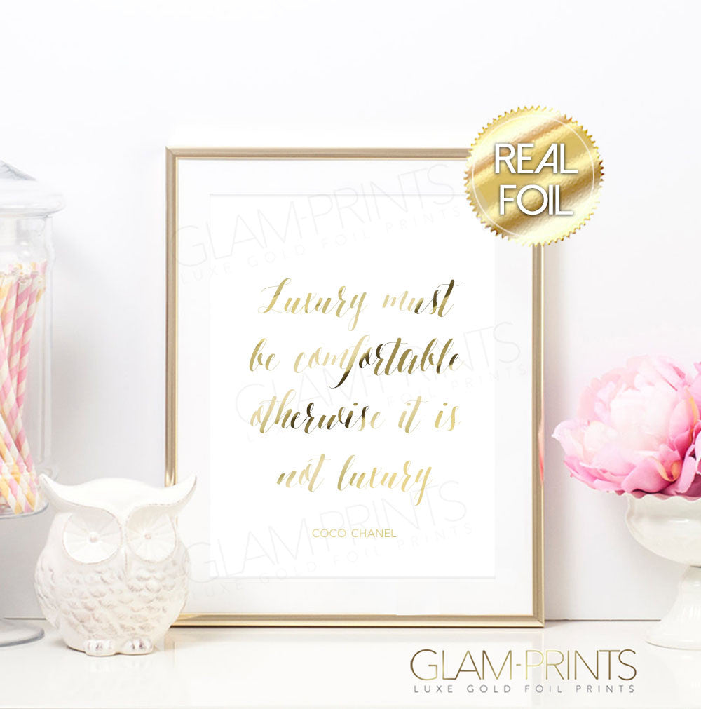 Coco Chanel Luxury Must be Comfortable Quote Gold Foil Wall Print