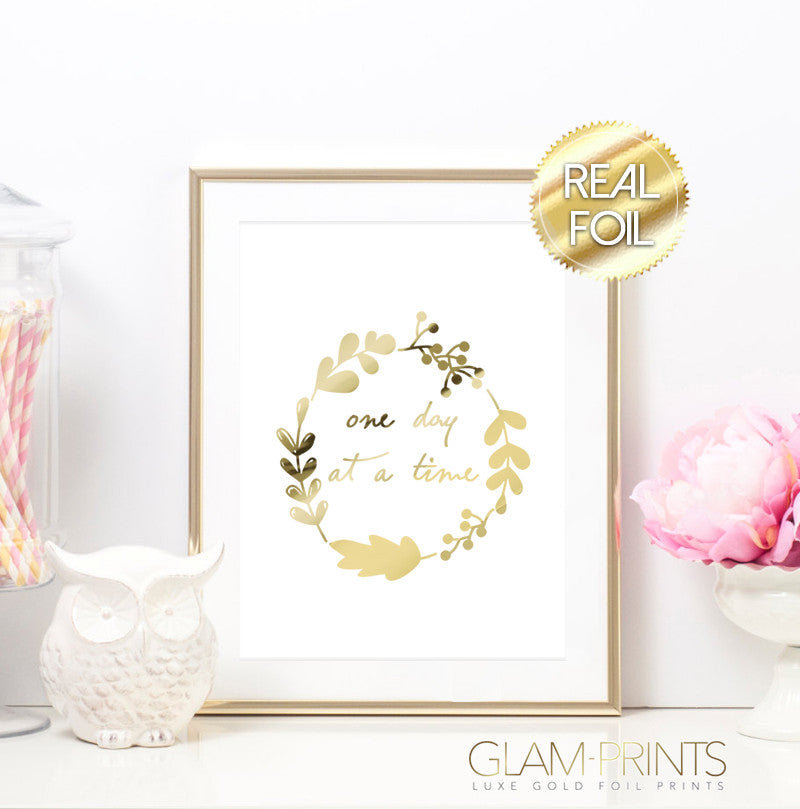 One Day at a Time Gold Foil Wall Print