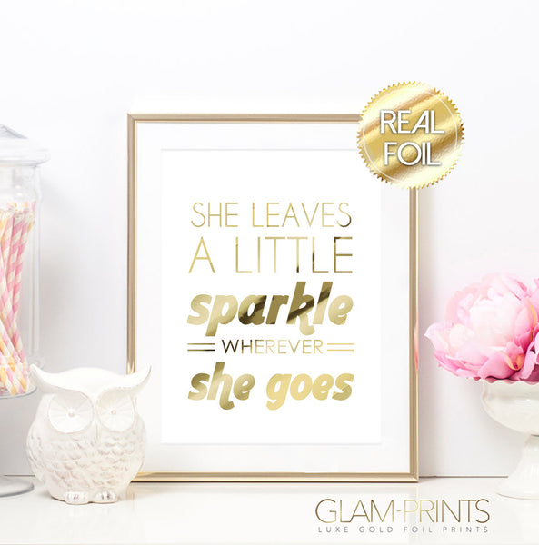 She Leaves a Little Sparkle Wherever She Goes Gold Foil Wall Print