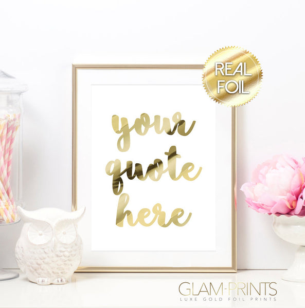 Custom Text Gold Foil Print