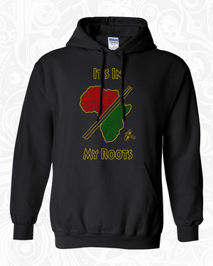 In My Roots - Hoodie