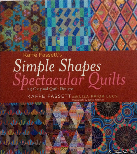 Kaffe Fassett's SIMPLE SHAPES SPECTACULAR Quilts Book