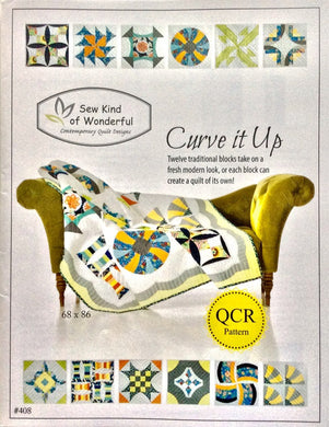 Curve It Up Quilt Pattern - Block of the Month - Sew Kind of Wonderful - SKW 408 - QCR Pattern