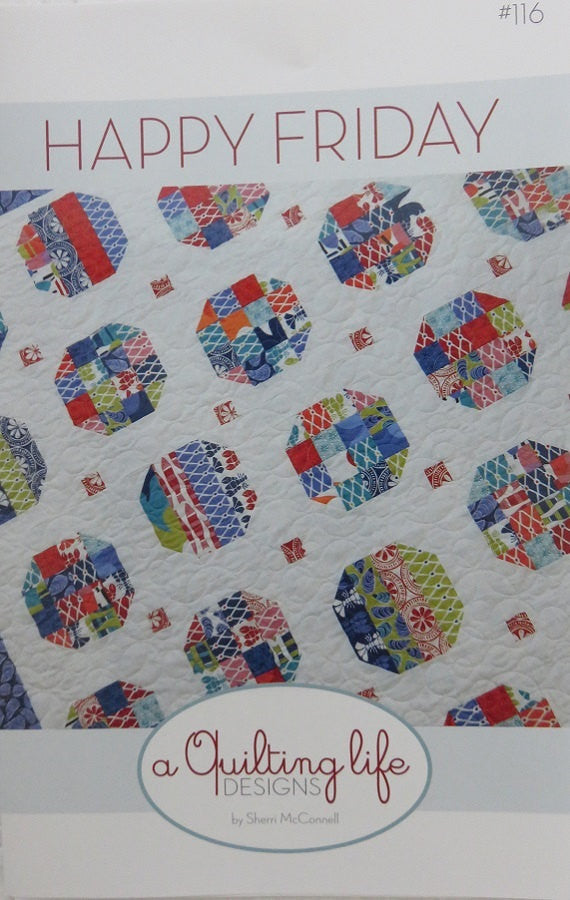 Happy Friday Quilt Pattern